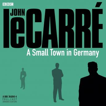 Download Small Town In Germany by John Le Carré