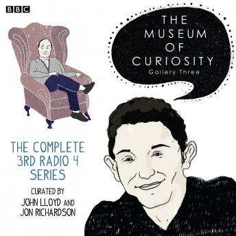 The Museum Of Curiosity: Series 3: Complete