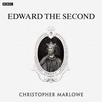 Marlowe's Edward The Second (BBC Radio 3  Drama On 3), Christopher Marlowe