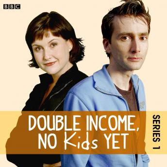 Double Income, No Kids Yet  The Complete Series 1, David Spicer