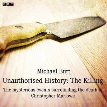 Unauthorised History: The Killing: A BBC Radio 4 dramatisation