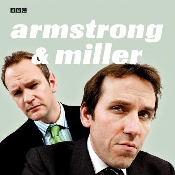 Armstrong And Miller  The Complete Radio Series