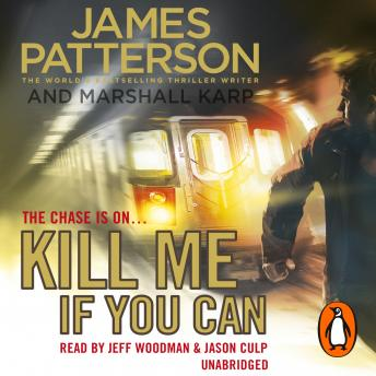 Kill Me if You Can, James Patterson