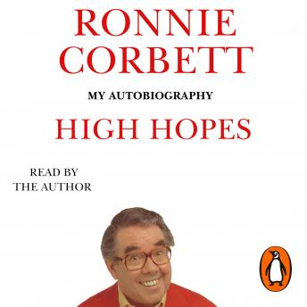 High Hopes: My Autobiography, Ronnie Corbett