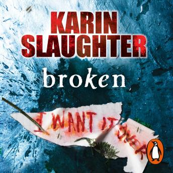 Broken: (Will Trent / Atlanta series 4), Karin Slaughter