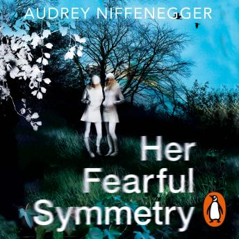 Download Her Fearful Symmetry by Audrey Niffenegger