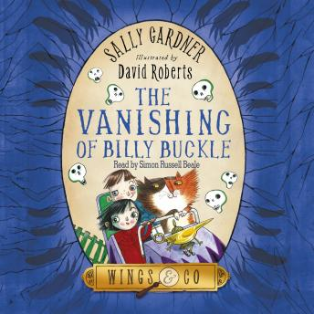 Fairy Detective Agency (Wings & Co): Vanishing of Billy Buckle, Sally Gardner