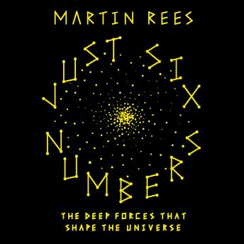 Just Six Numbers, Martin Rees