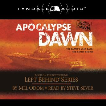 Apocalypse Dawn: The Earth's Last Days: The Battle Begins, Audio book by Mel Odom