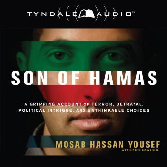 Son of Hamas, Mosab Hassan Yousef