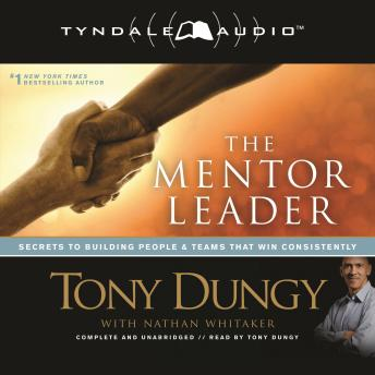 Mentor Leader, Tony Dungy