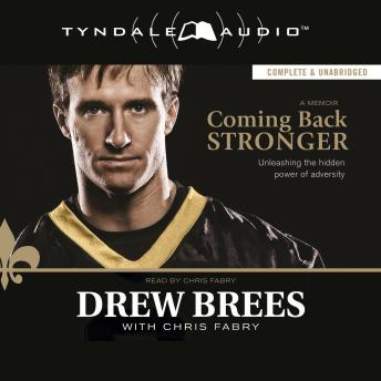 Coming Back Stronger, Drew Brees