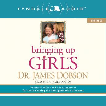 Download Bringing Up Girls by James C. Dobson