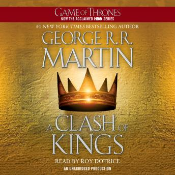 Download Clash of Kings: A Song of Ice and Fire: Book Two by George R. R. Martin