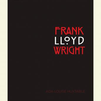 Download Frank Lloyd Wright by Ada Louise Huxtable