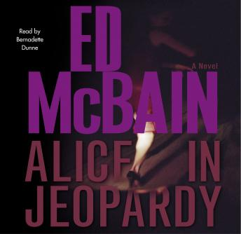 Alice in Jeopardy, Ed McBain