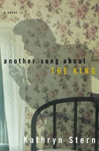 Another Song About the King, Kathryn Stern