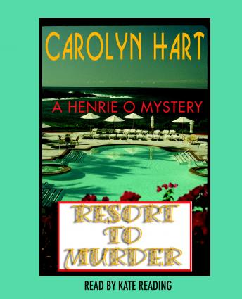 Resort to Murder, Carolyn Hart
