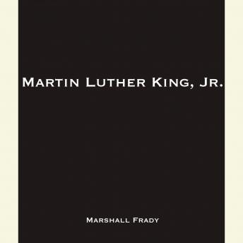 Martin Luther King, Jr., Marshall Frady