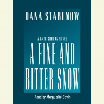 Fine and Bitter Snow, Dana Stabenow