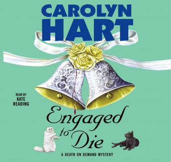 Engaged to Die, Carolyn Hart