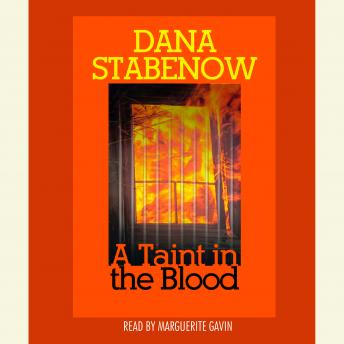 Taint in the Blood, Dana Stabenow