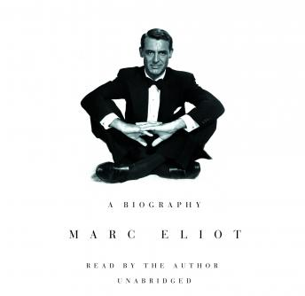 Cary Grant: A Biography, Marc Eliot