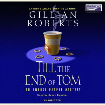 Till the End of Tom, Gillian Roberts