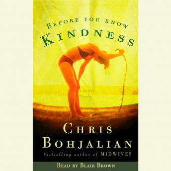 Before You Know Kindness, Chris Bohjalian