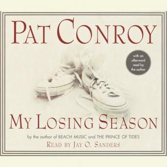 My Losing Season, Pat Conroy