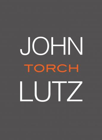 Torch: A Fred Carver Mystery, John Lutz