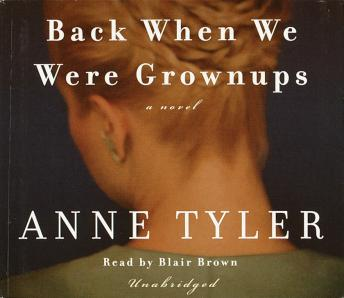 Back When We Were Grownups, Anne Tyler