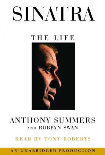 Sinatra: The Life, Robbyn Swan, Anthony Summers
