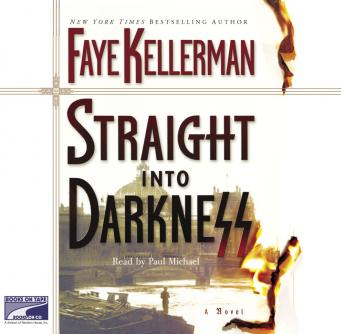 Straight Into Darkness, Faye Kellerman