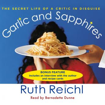 Garlic and Sapphires: The Secret Life of a Critic in Disguise