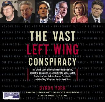 Vast Left Wing Conspiracy, Byron York