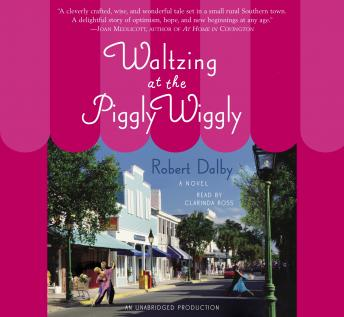 Waltzing At The Piggly Wiggly, Robert Dalby
