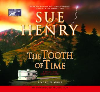 Tooth of Time: A Maxie and Stretch Mystery Series, Sue Henry