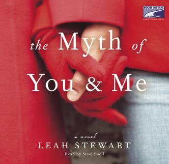 Myth of You and Me, Leah Stewart