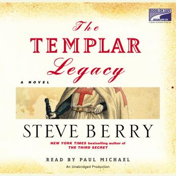 Templar Legacy: A Novel, Steve Berry