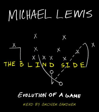 Blind Side: Evolution of a Game, Michael Lewis