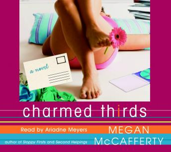Charmed Thirds: A Jessica Darling Novel, Megan McCafferty