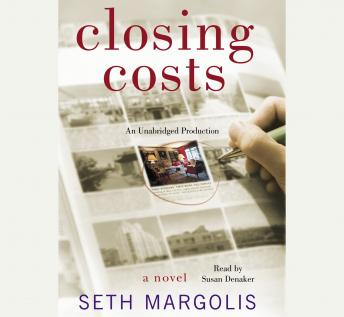 Closing Costs, Seth Margolis