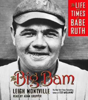 Big Bam: The Life and Times of Babe Ruth sample.