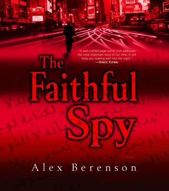 Faithful Spy, Alex Berenson