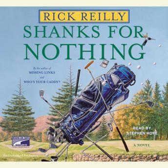 Shanks for Nothing, Rick Reilly