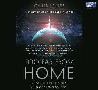 Download Too Far From Home: A Story of Life and Death in Space by Chris Jones