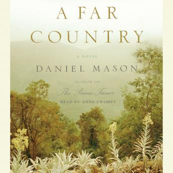 Far Country, Daniel Mason