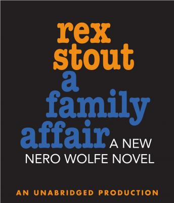 Family Affair, Rex Stout