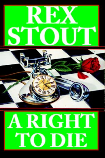 Right to Die, Rex Stout